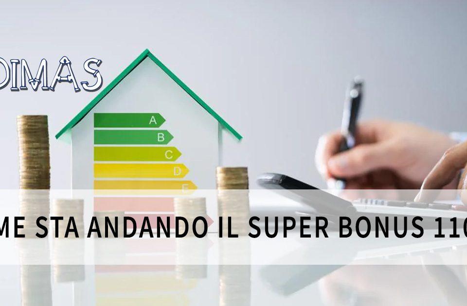 Come sta andando il Super Bonus 110%