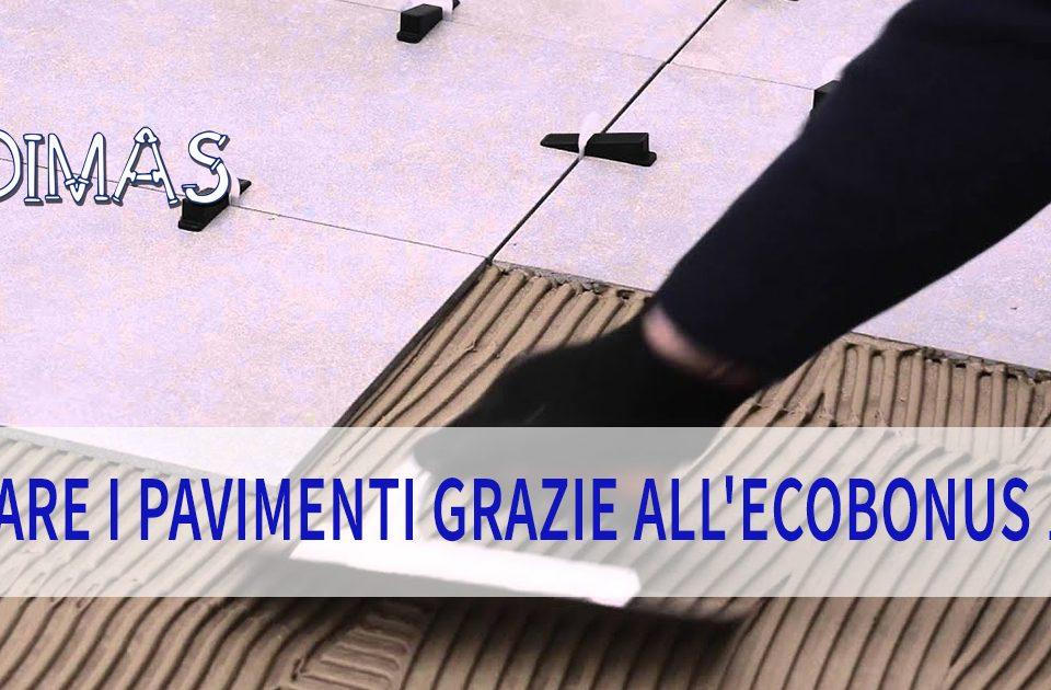 Ecobonus 110: come rifare i pavimenti